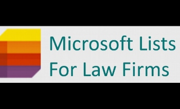 3 Ways Microsoft Lists Can Help Your Cases