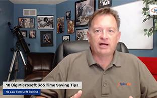 10 Big Microsoft 365 Time Saving Tips